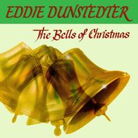 Eddie Dunstedter - The Bells Of Christmas