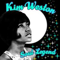 Kim Weston - Soul Legend