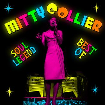 Mitty Collier - Soul Legend - Best Of