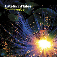 Trentemøller - Late Night Tales: Trentemøller
