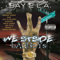 Various Artists - Bay 2 L.A. - Westside Badboys (Explicit)