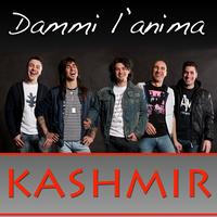 Kashmir - Dammi l'anima - Single