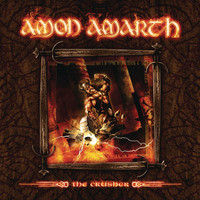 Amon Amarth - The Crusher (Bonus Edition)