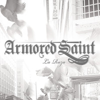 Armored Saint - La Raza