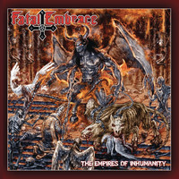 Fatal Embrace - The Empires Of Inhumanity