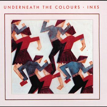 INXS - Underneath The Colours (Remastered)
