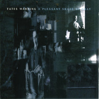 Fates Warning - Pleasant Shade Of Gray