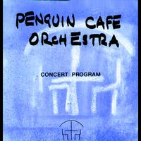Penguin Café Orchestra - Concert Program