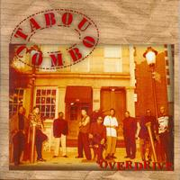 Tabou Combo - Overdrive