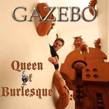 Gazebo - Queen Of Burlesque - EP