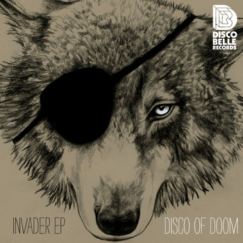 Disco Of Doom - Invader EP