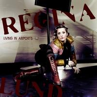 Regina Lund - Living in airports