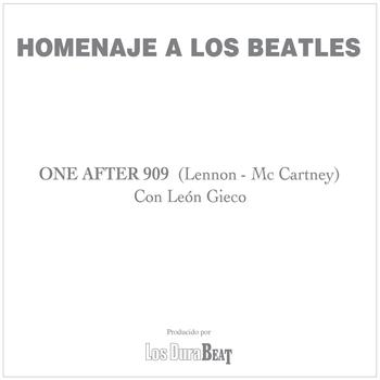 León Gieco - One After 909 (The Beatles)