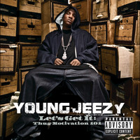 Young Jeezy - Let's Get It: Thug Motivation 101 (Explicit Version)