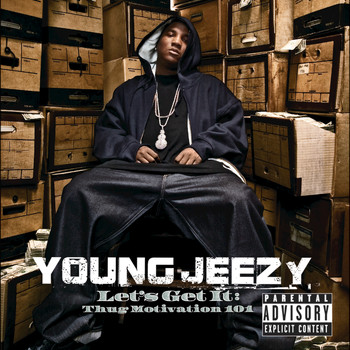Young Jeezy - Let's Get It: Thug Motivation 101 (Explicit)