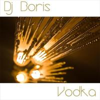 DJ Boris - Vodka