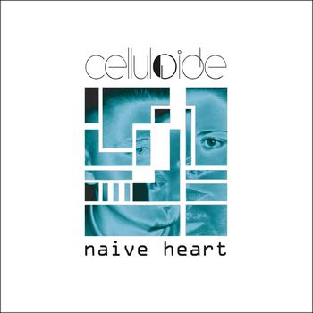 Celluloide - Naive Heart