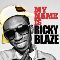 Ricky Blaze - My Name Is Ricky Blaze EP