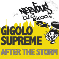 Gigolo Supreme - After The Storm