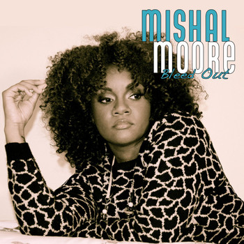 Mishal Moore - Bleed Out