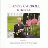 Johnny Carroll - Johnny Carroll & Friends