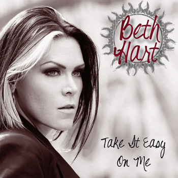 Beth Hart - Take It Easy On Me