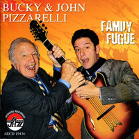 Bucky Pizzarelli - Family Fugue
