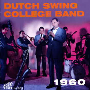 Dutch Swing College Band - Dutch Swing College Band 1960