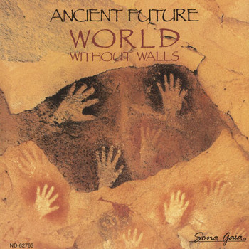 Ancient Future - World Without Walls