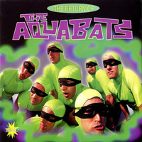 The Aquabats - The Return Of The Aquabats