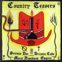 Country Teasers - Science Hat Artistic Cube Moral Nosebleed Empire