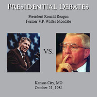 Ronald Reagan - The Reagan / Mondale Presidential Debates: Kansas City, MO - 10/21/84