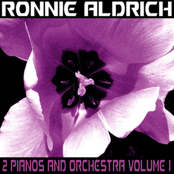 Ronnie Aldrich - 2 Pianos and an Orchestra, Vol.1