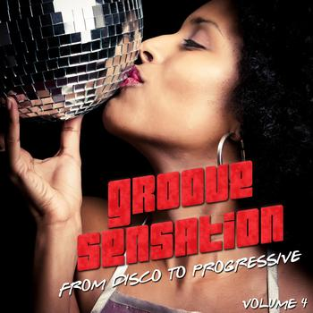 Various Artists - Groove Sensation Vol. 4 (From Disco to Progressive)