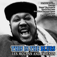 Les McCann - This Is The Blues - les Mccann And Friends