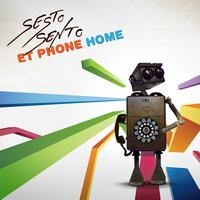 Sesto Sento - ET Phone Home