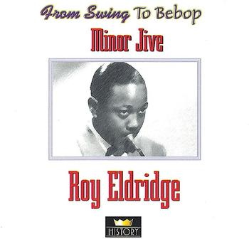 Roy Eldridge - Minor Jive