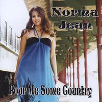 Norma Jean - Pour Me Some Country