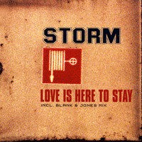 Storm - Love Is Here To Stay