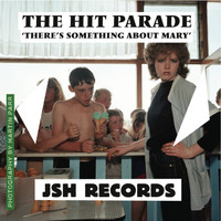 The Hit Parade - There's Something About Mary - Single