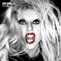 Lady GaGa - Born This Way (International Special Edition Version)
