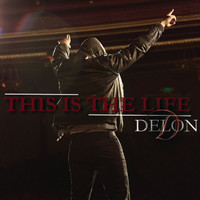 Delon - This Is The Life