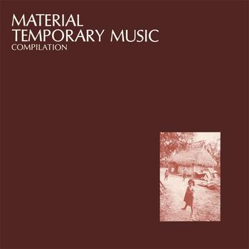 Material - Temporary Music Compilation