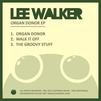 Lee Walker - Organ Donor EP