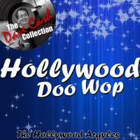 The Hollywood Argyles - Hollywood Doo Wop - [The Dave Cash Collection]