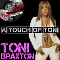 Toni Braxton - A Touch Of Toni - [The Dave Cash Collection]