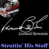 Leonard Bernstein - Struttin' His Stuff - [The Dave Cash Collection]