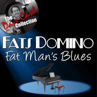 Fats Domino - Fat Man's Blues - [The Dave Cash Collection]
