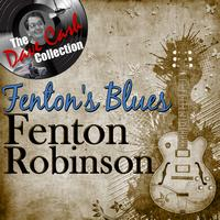 Fenton Robinson - Fenton's Blues - [The Dave Cash Collection]