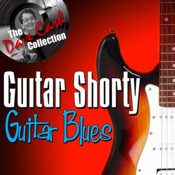 Guitar Shorty - Guitar Blues - [The Dave Cash Collection]